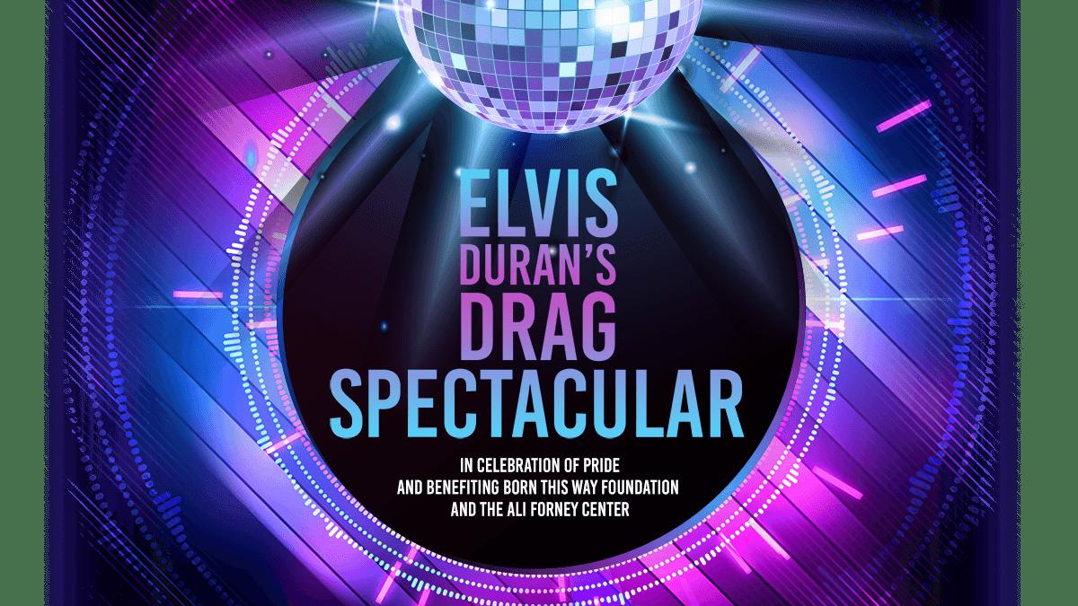 Elvis Duran Drag Spectacular